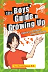 The Boys' Guide to Growing Up: Choice...