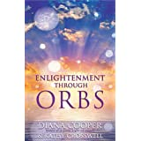 Enlightenment Through Orbsby Diana Cooper