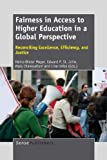 img - for Fairness in Access to Higher Education in a Global Perspective: Reconciling Excellence, Efficiency, and Justice book / textbook / text book