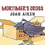 Mortimer's Cross | Joan Aiken