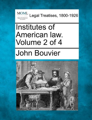 Institutes of American law. Volume 2 of 4
