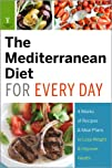 The Mediterranean Diet for Every Day:…