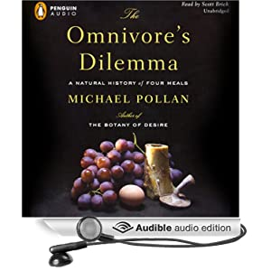 The Omnivore's Dilemma - A Natural History of Four Meals - Michael Pollan