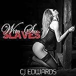 White Sex Slaves | C J Edwards