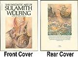 The Fantastic Art of Sulamith Wulfing (0553011359) by David Larkin