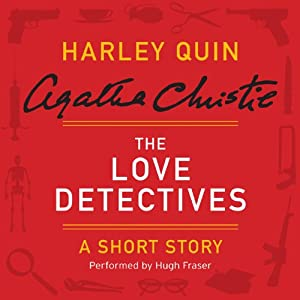 The Love Detectives: A Harley Quin Short Story | [Agatha Christie]