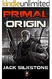 PRIMAL Origin (The PRIMAL Series Book 1)