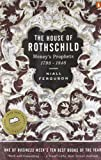 The House of Rothschild: Volume 1: Money's Prophets: 1798-1848 (0140240845) by Niall Ferguson