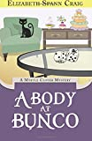 A Body at Bunco (A Myrtle Clover Cozy Mystery) (Volume 8)