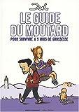 echange, troc Jul - Le guide du moutard : Pour survivre à 9 mois de grossesse