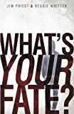 img - for What's Your Fate book / textbook / text book