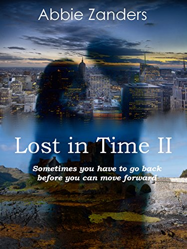Abbie Zanders - Lost in Time II: An Unexpected Love Story