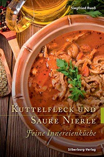 Suchen : Kuttelfleck und Saure Nierle: Feine Innereienküche