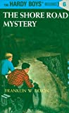 Image of Hardy Boys 06: The Shore Road Mystery