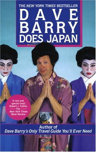 Dave Barry Does Japan, Dave Barry