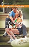 Its Never too Late (Shelter Valley Stories)
