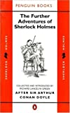 The Further Adventures of Sherlock Holmes (Classic Crime) (0140079076) by Green, Richard Lancelyn