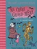 """Afficher """"Ma chère grand-mère n° 3<br /> Le manoir hanté"""""""