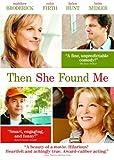 Then She Found Me [DVD] [2008] [Region 1] [US Import] [NTSC]