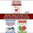 Heart Health Box Set: Simple Lifestyle Changes to Reverse Heart Disease and Lower Blood Pressure Naturally Audiobook by Edward Wilson, Jennifer Smith, Linda Harris Narrated by K.W. Keene