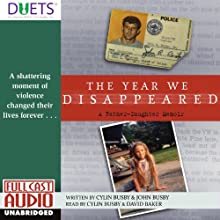 The Year We Disappeared Audiobook by Cylin Busby, John Busby Narrated by Cylin Busby, David Baker