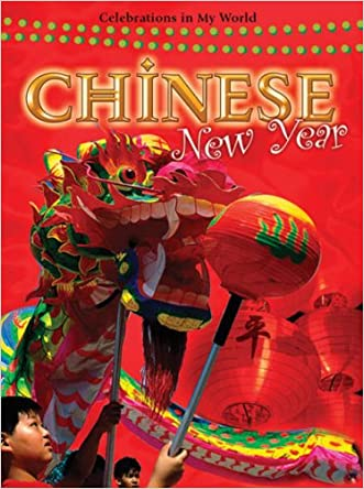 Chinese New Year (Celebrations in My World (Paperback))