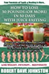 How to Lose 30 Pounds (Or More) In 30...