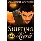 Shifting Hearts (The Wiccan Haus Book 1) ~ Dominique Eastwick