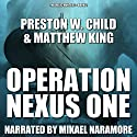 Operation Nexus One: The Relic Hunters, Book 2 Audiobook by P.W. Child, Matthew King Narrated by Mikael Naramore