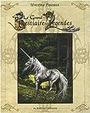 echange, troc Séverine Pineaux - Le Grand Bestiaire des Légendes