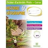 Histoire Geographie 6e Cahier 4 Midis Corse