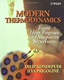Modern Thermodynamics: From Heat Engines to Dissipative Structures (0471973947) by Dilip Kondepudi