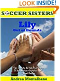 Lily Out of Bounds (Soccer Sisters Book 1)