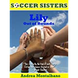 Lily Out of Bounds (Soccer Sisters)