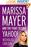 Marissa Mayer and the Fight to Save Y...