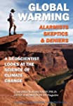 Global Warming: Alarmists, Skeptics a...