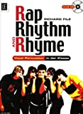 img - for Rap, Rhythm & Rhyme mit CD, fur alle Instrumentalisten, Sanger und Tanzer: Vocal Percussion in der Klasse book / textbook / text book