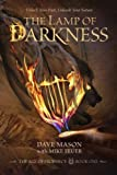 img - for The Lamp of Darkness: The Age of Prophecy Book 1 book / textbook / text book