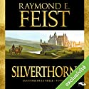 Magicien : Silverthorn (La Guerre de la Faille 3) Audiobook by Raymond E. Feist Narrated by Arnauld Le Ridant