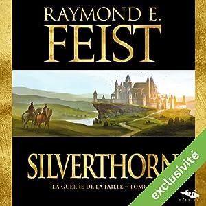 Magicien : Silverthorn (La Guerre de la Faille 3) Audiobook