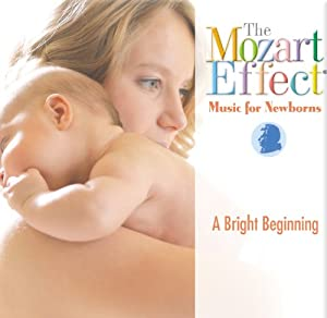 The Mozart Effect: Music for borns - A Bright Beginning