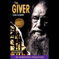 The Giver (       UNABRIDGED) by Lois Lowry Narrated by Ron Rifkin
