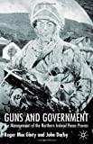 img - for Guns And Government: The Management of the Northern Ireland Peace Process book / textbook / text book