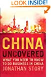 China Uncovered: What You Need to Kno...