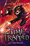 img - for Time Trapped (Time Snatchers) book / textbook / text book