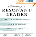 Becoming a Resonant Leader: Develop Y...