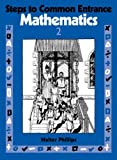 Walter Phillips Steps to Common Entrance Mathematics 2: Bk.2