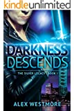 Darkness Descends (The Silver Legacy Book 1)