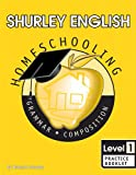 Shurley English Level 1, Practice Booklet: Home Schooling Edition