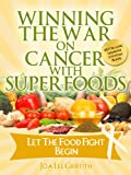 img - for Let The Food Fight Begin Vol. 1 Introduction (Winning The War On Cancer With SuperFoods) book / textbook / text book